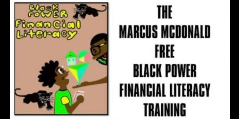 This is the poster advertising Marcus McDonald Financial Literacy Classes