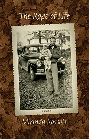This is the cover of the book The Rope of Life by Mirinda Kossoff. It shows a man standing in front of a car holding a baby.